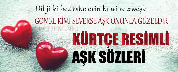 Resimli Aşk Sözleri Kürtçe Sevgiliye Secdem