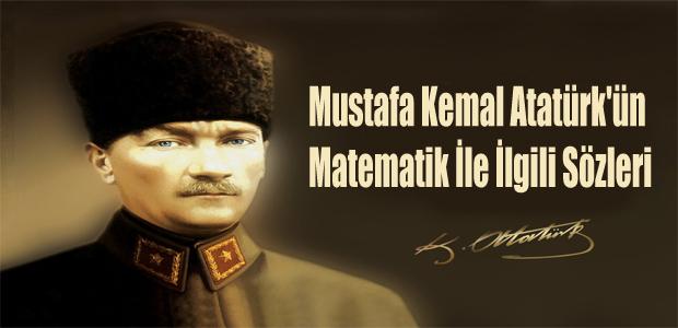 Atatürkün Matematik Ile Ilgili Sözleri Secdem